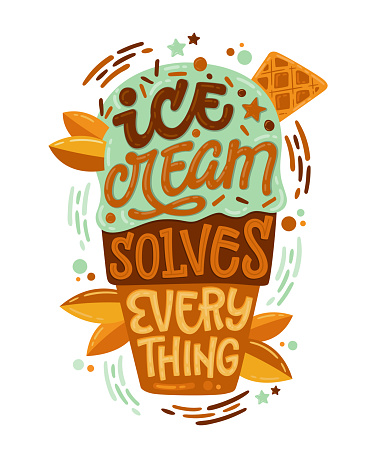 Ice cream solves everything - Colorfull illustration with ice cream lettering for decoration design.