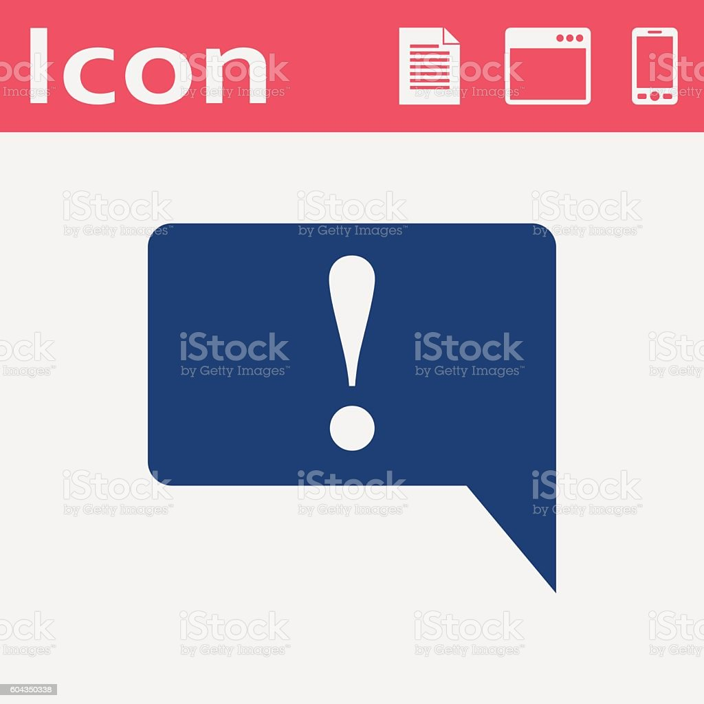 Icon of speech bubble with exclamation mark, vector illustration vector art illustration