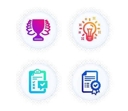 Idea, Winner and Checklist icons set. Certificate sign. Creativity, Sports achievement, Survey. Vector