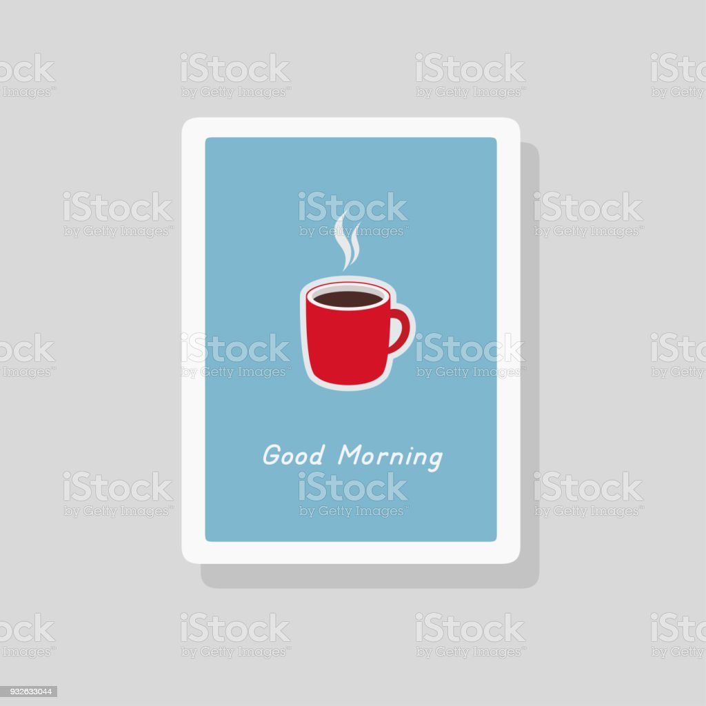 Illustration Of Good Morning Greeting Card With Cup Of Coffee On