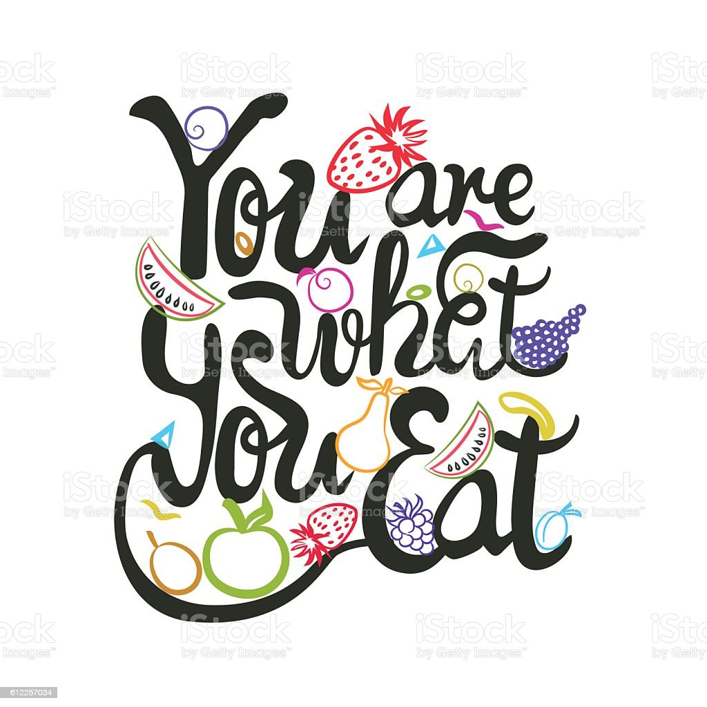 Illustration With Lettering Quote You Are What You Eat