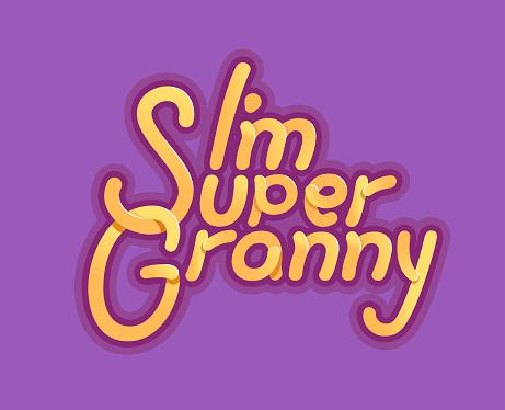 Im Super Granny - Illustration for grandmother day -  and slogan for t-shirt, baseball cap or postcard, original bright letters. pink back