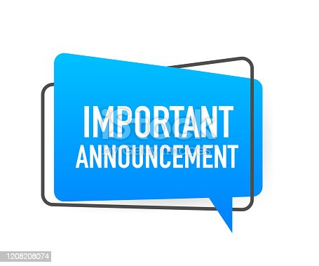 Important Announcement written on speech bubble. Advertising sign. Vector stock illustration