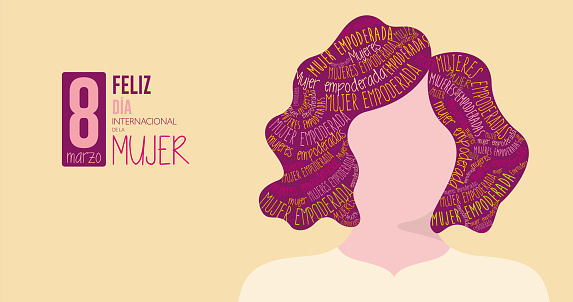 FELIZ DIA INTERNATIONAL DE LA MUJER - HAPPY INTERNATIONAL WOMEN S DAY in Spanish language Silhouette of woman with purple hair filled with the words EMPOWERED WOMAN on yellow background