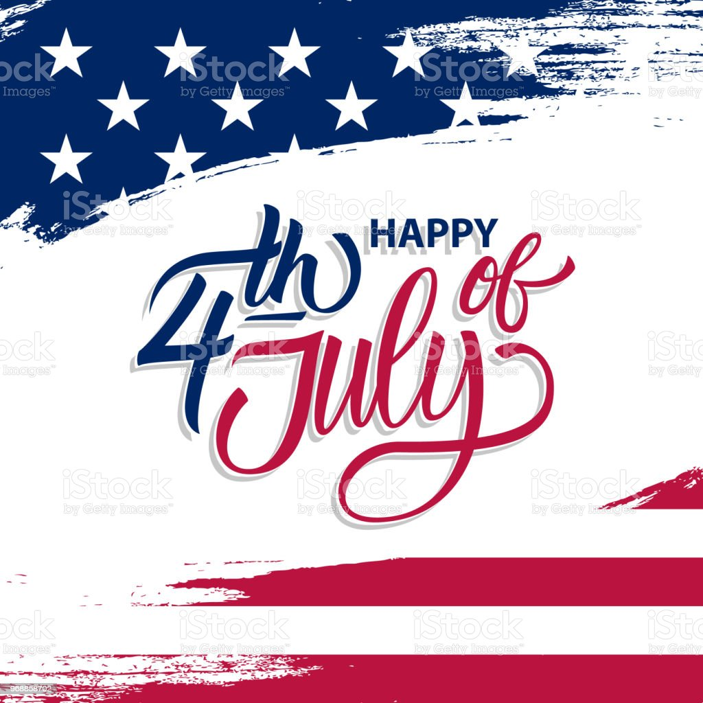 USA Independence Day greeting card with brush stroke background in United States national flag colors and hand lettering text Happy 4th of July. vector art illustration