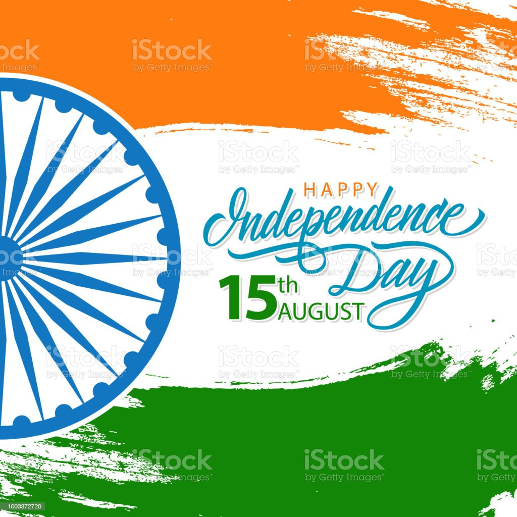 India Happy Independence Day Celebrate Card With Hand Lettering