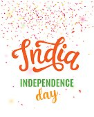 India independence day bright poster with hand written calligraphy. 15th August celebration background with confetti. Greeting card, banner, flyer design. Vector illustration.