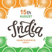 India independence day bright poster with hand written calligraphy. 15th August celebration background. Greeting card, banner, flyer design. Vector illustration.