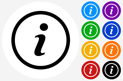 Information Icon. The icon is black and is placed on a round blue vector button. The button is flat white color and the background is light. The composition is simple and elegant. The vector icon is the most prominent part if this illustration. There are eight alternate button variations on the right side of the image. The alternate colors are orange, red, purple, yellow, black, green, blue and indigo.