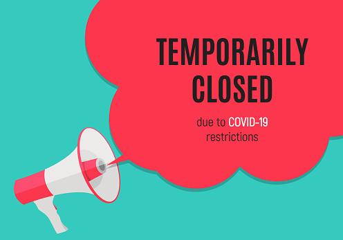 Information warning temporarily closed sign of coronavirus news. Vector Illustration