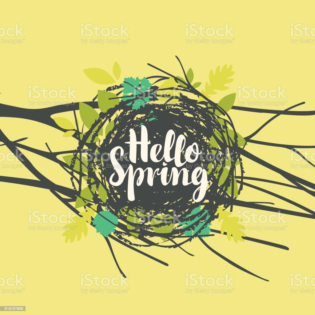 inscription Hello spring in nest with leaves vector art illustration