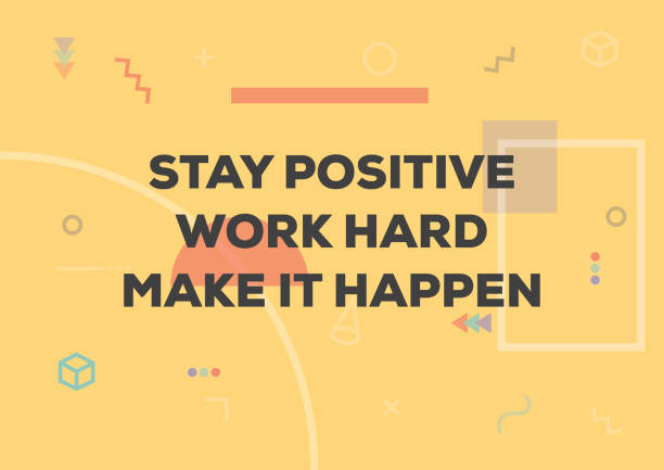 Inspirational and motivational quotes and sayings. Stay Positive, Work Hard and Make it Happen. Inspirational and motivational quotes and sayings. Stay Positive, Work Hard and Make it Happen. motivation stock illustrations