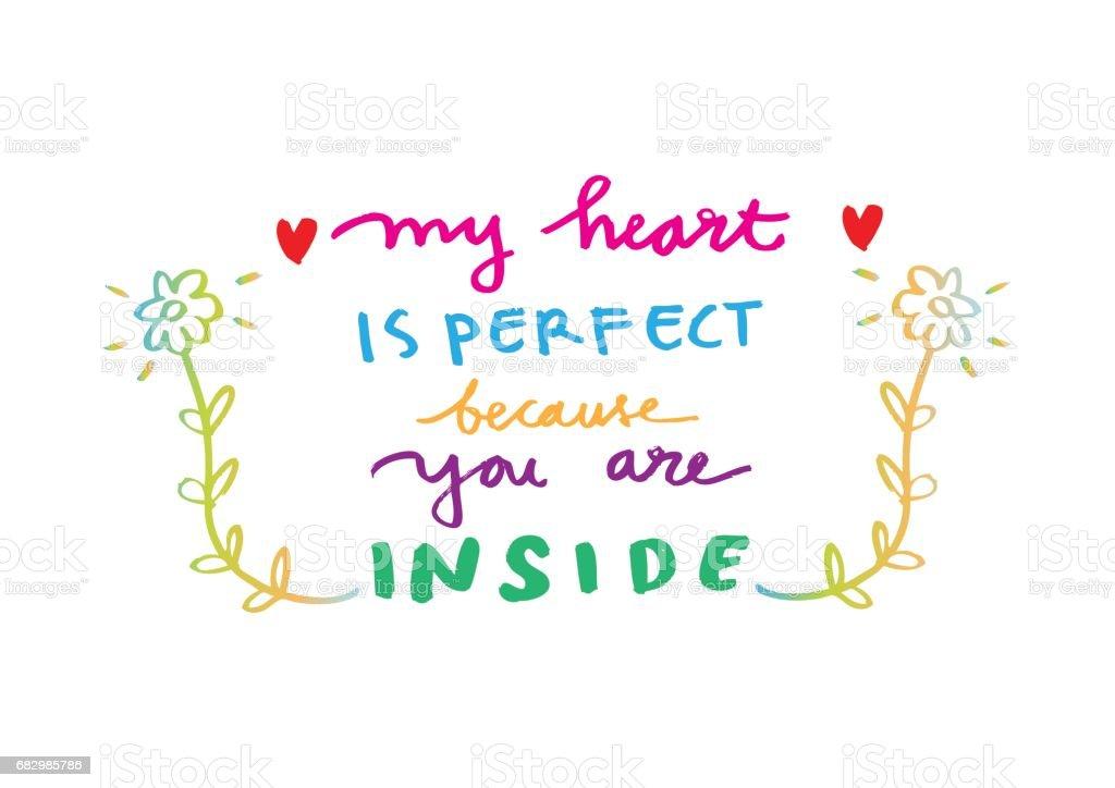 Inspirational love quote. My heart is perfect because youa are inside inspirational love quote my heart is perfect because youa are inside - arte vetorial de stock e mais imagens de amor royalty-free