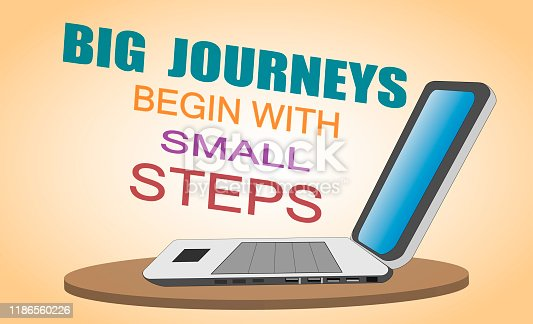 istock Inspirational Motivating Quote Poster. Big Journeys Begin With Small Steps. 1186560226
