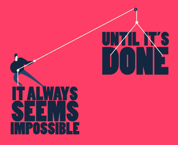 """Inspirational motivating quote """"It always seems impossible until it's done"""" by Nelson Mandela. Man pulling big words as a metaphor of achievement. Conceptual illustration. effort stock illustrations"""