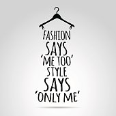 Inspirational quotation about style and fashion.