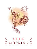 Inspirational quote. 'Good morning' card with doodle rooster. Motivation phrase.