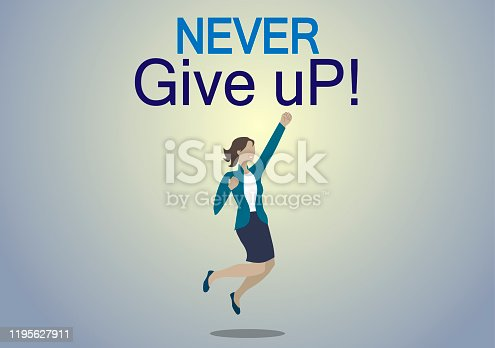 Inspirational quote. Never give up!