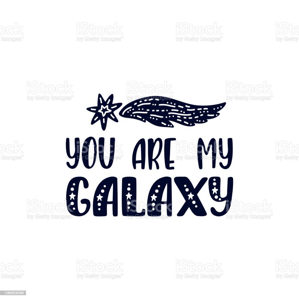 Citaten Uit The Kite Runner : Inspirerende vector belettering zin u bent mijn galaxy hand