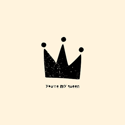 Interior poster and t-shirt design consept. Ink handdrawn crown with rustic text