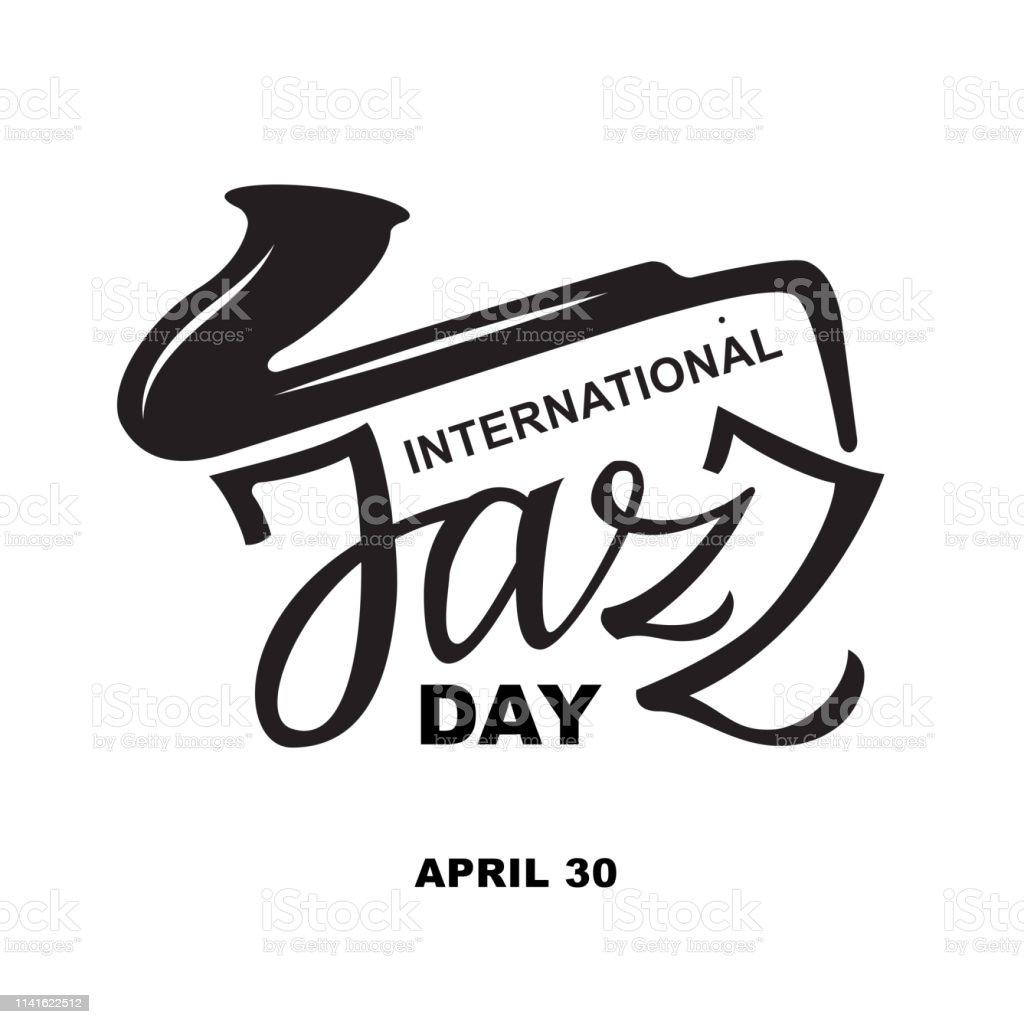 Ainternational ジャズデイ4 月30aテキストタイポグラフィレタリング1色の書道カードポスターチラシバナー壁紙招待状のためのジャズの日に黒と白の書き込み お祝いのベクターアート素材や画像を多数ご用意 Istock
