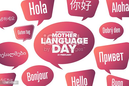 istock International Mother Language Day. February 21. Inscription Hello in different languages. Template for background, banner, card, poster with text inscription. Vector EPS10 illustration. 1298145851