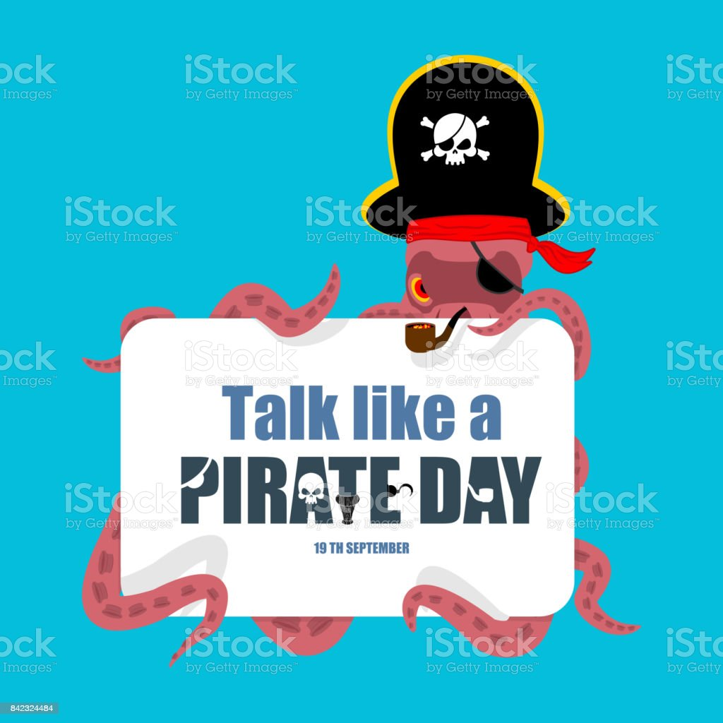 79ed12d2b21 International Talk Like A Pirate Day. Octopus pirate. poulpe buccaneer. Eye  patch and smoking pipe. pirates cap. Bones and Skull.