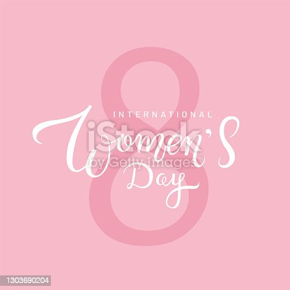 International Women's Day beautiful calligraphy on pink background with number eight. Creative handwritten lettering for banner, poster or greeting card design. - Vector illustration