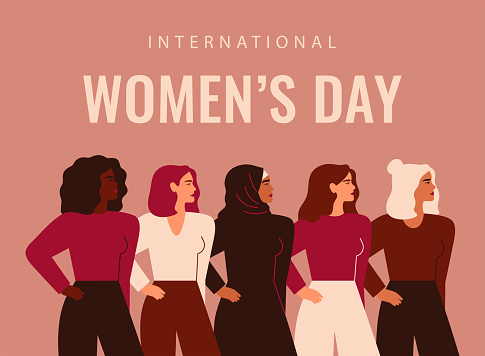 International Women's Day. Five strong girls of different cultures and ethnicities stand side by side.