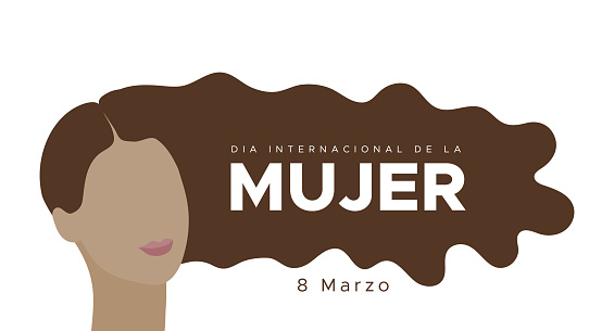International Women's Day. March 8. Spanish. Dia Internacional de la Mujer. 8 marzo. Woman portrait with long dark hair. Concept of human rights, equality. Vector illustration, flat design