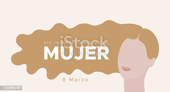 istock International Women's Day. March 8. Spanish. Dia Internacional de la Mujer. 8 marzo. Woman portrait with long blonde hair. Concept of human rights, equality. Vector illustration, flat design 1305960787