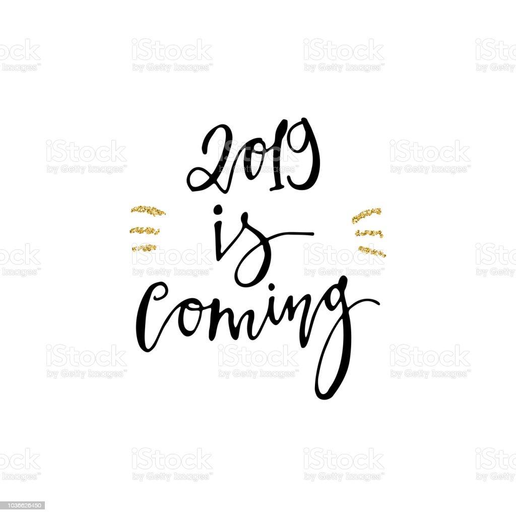 2019 Kommt Kalligraphie Satz Mit Goldglitter Textur Moderner