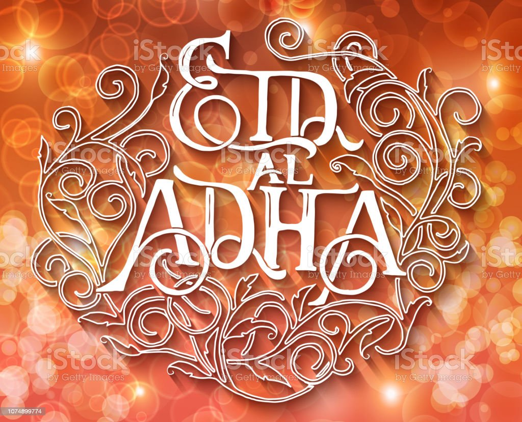 Islamic calligraphy with abstract decor of text Eid-al-Adha on blurred background for Muslim festival celebrations. Template for greeting card vector art illustration