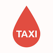 Illustration of an isolated  blood drop with    the text TAXI