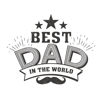 Isolated Happy fathers day quotes on the white background. Best dad in the world.Congratulation label, badge vector. Mustache, stars elements for your design