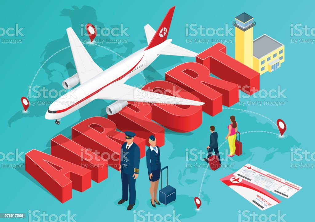 Isometric Airport Travel concept. The passenger plane on the background of the map of the world and the text of the airport with a pilot, a flight attendant and people walking with suitcases. Vector vector art illustration