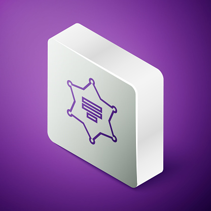 Isometric line Hexagram sheriff icon isolated on purple background. Police badge icon. Silver square button. Vector Illustration