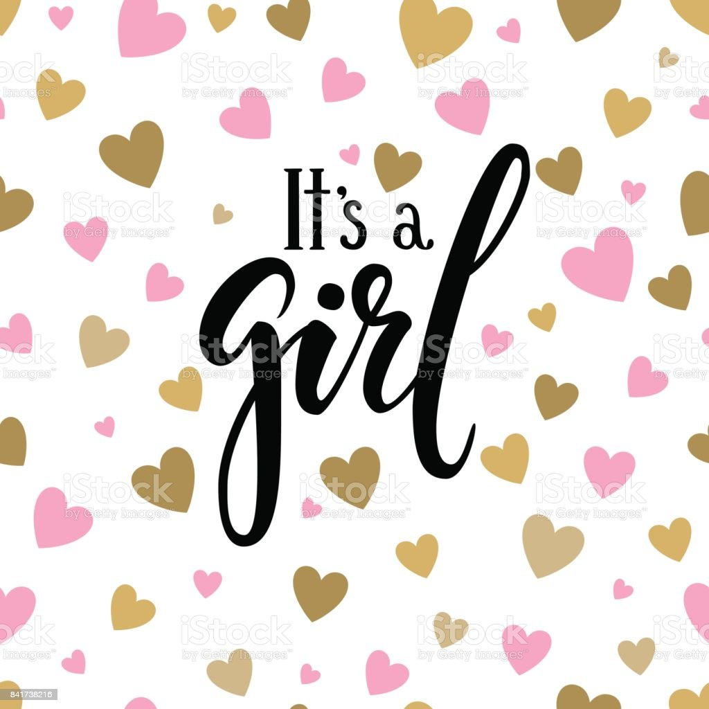 It s a girl. Hand drawn calligraphy and brush pen lettering on white background with pink and gold hearts. design for holiday greeting card and invitation of baby shower, birthday, party invitation vector art illustration