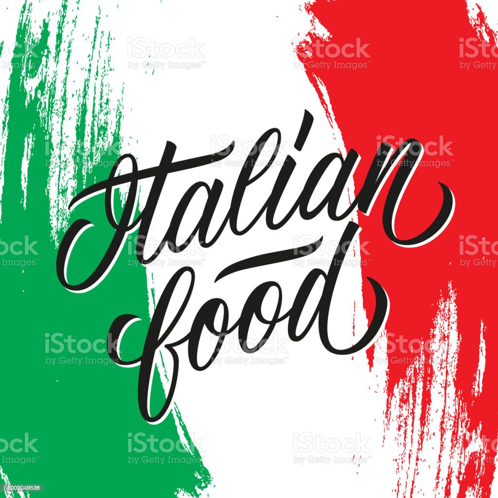 Italian food handwritten inscription. Creative typography for italian restaurant menu, cafe, food market. vector art illustration