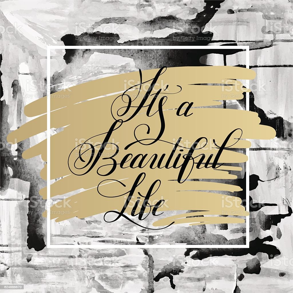 Its A Beautiful Life Positive Hand Lettering Typography Poster Stock ...