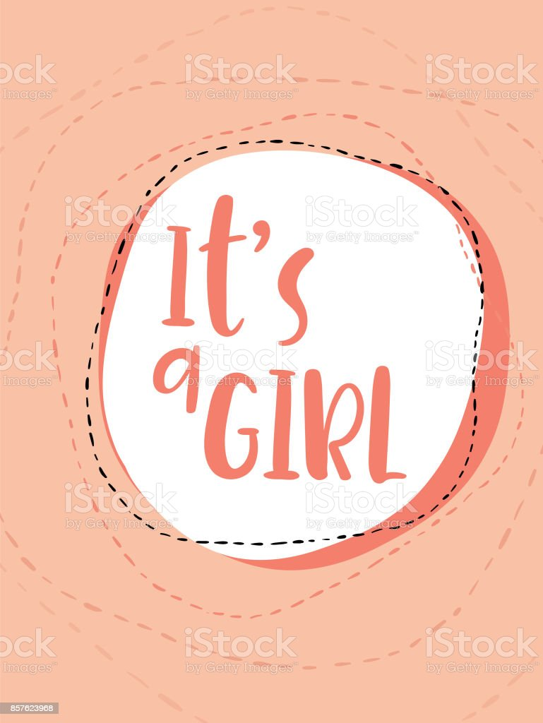 It's a girl. Hand lettering card. Modern calligraphy. Handwritten inscription for invitation, greeting cards or congratulation vector art illustration