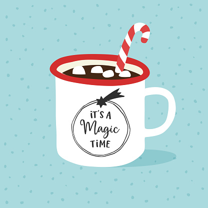 Its a magic time. Christmas, New Year greeting card, invitation. Hand drawn cup of hot chocolate or coffee with marshmallows and candy cane. Vector illustration, Handwritten text with falling star.