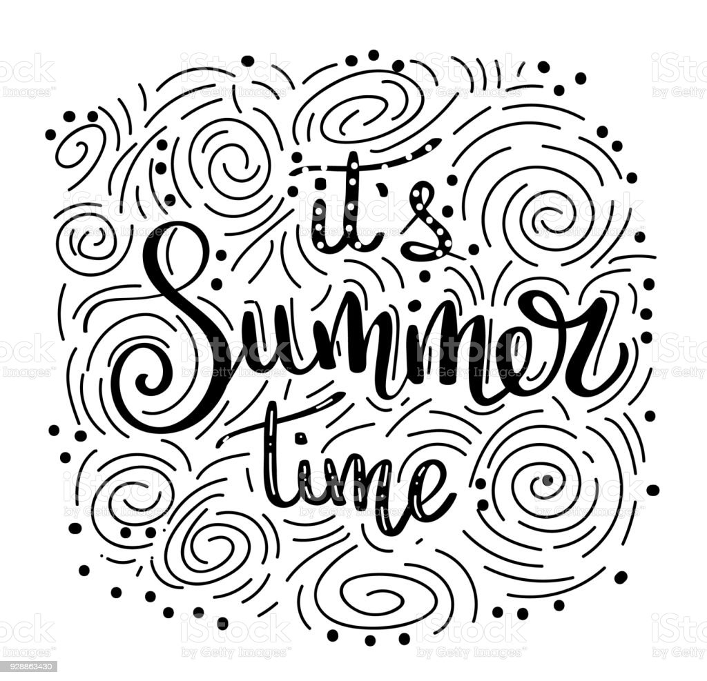 Its Summer Time Summer Quote Handwritten For Holiday Greeting Cards