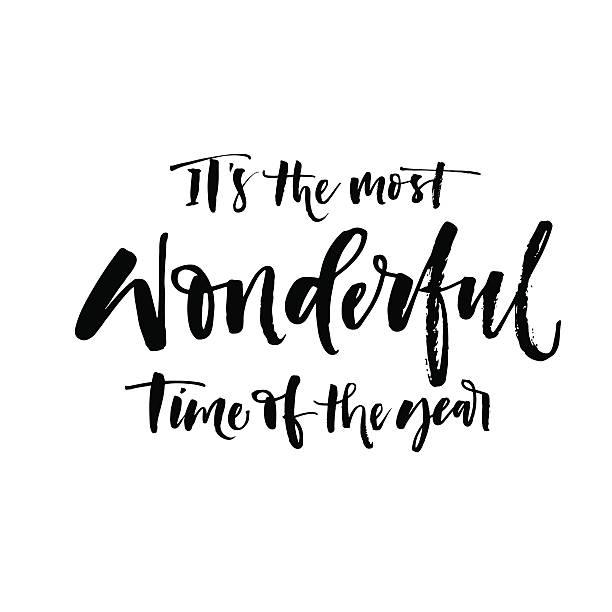 ilustraciones, imágenes clip art, dibujos animados e iconos de stock de it's the most wonderful time of the year phrase. - festividades y de temporada