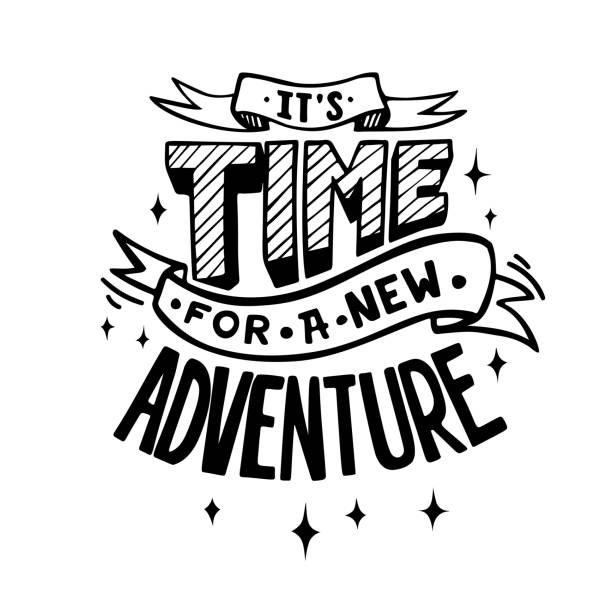 It's time for a new adventure It's time for a new adventure. Inspiration poster short phrase stock illustrations