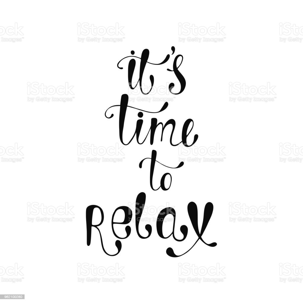 its time to relax inspirational quote stock illustration