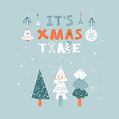 It`s Xmas time hand drawn vector lettering. Three christmas trees on a blue background. Flat cartoon design. Christmas greeting card,  poster, banner clipart, t-shirt print