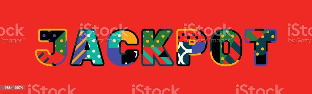 Jackpot Concept Word Art Illustration vector art illustration