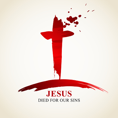 Remembering the death of Jesus Christ on Good Friday as he died for our sins