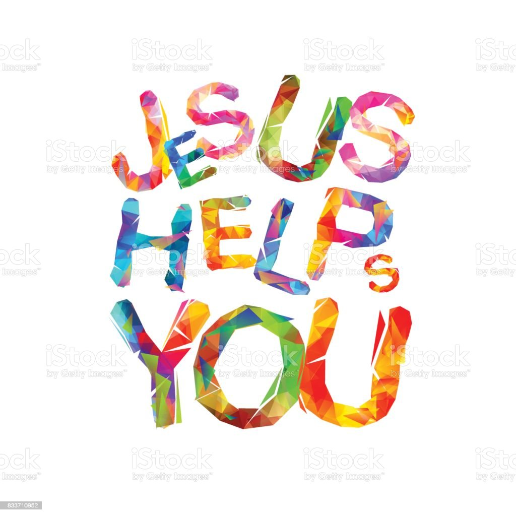 Jesus helps you. Triangular letters vector art illustration